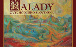 BALADY Z VÝCHODNÉHO SLOVENSKA